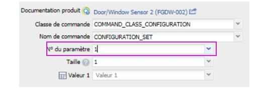 paramétrer le détecteur d'ouverture Fibaro FGDW-002 depuis la box domotique numéro de paramètre 1
