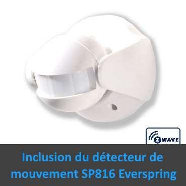 SP816-1 détecteur de mouvement Z-Wave extérieur Everspring capteur PIR photo tutoriel